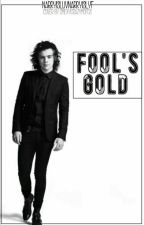 Fool's Gold - Narry Storan by MinsSandwich