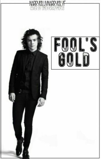 Fool's Gold - Narry Storan