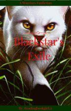 Blackstar's Exile 3# by readingbookgirl22