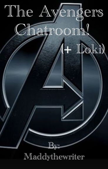 Avengers Chatroom (+ Loki)