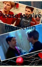 Please forgive me Merlin (Merthur boyxboy) by NotEnoughShipping