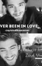 Never Been In Love ||Zayn Malik|| by -zaynmaliksaveme-