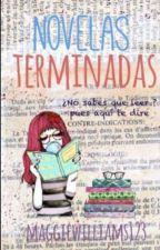 Novelas Terminadas by MaggieWilliams123