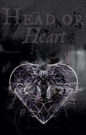 Head or Heart ✔ by Iwritevariety