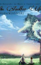 In Another Life (A Hotarubi no Mori e fanfiction) by sugarwintersky