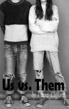 Us vs. Them by Allana_Clifford