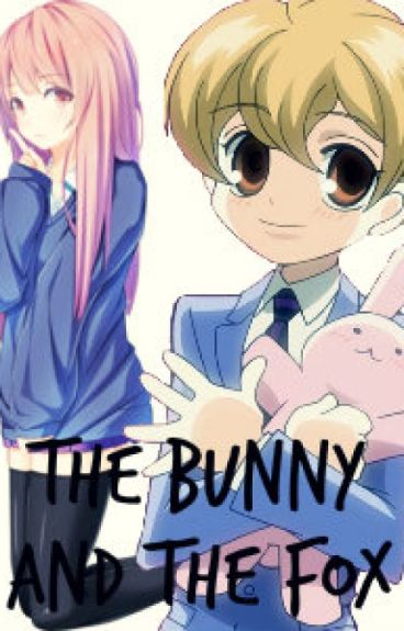 The Bunny and The Fox (OHSHC)