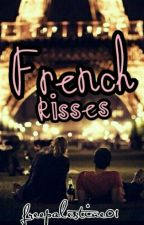 French Kisses (on hold) by freepalestine01