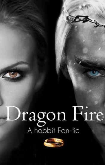 Dragon Fire (Thranduil Fan-fiction) #Wattys2016