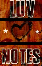 LUV NOTES by Free2Luv