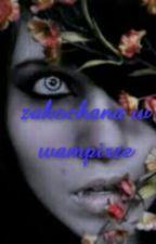 zakochana w wampirze.✔✔✔ by nataliawoj99