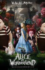 Alice nel paese delle Meraviglie by Lampone-fragola