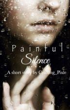 Painful Silence [Wattys 2015] by JovianNight
