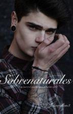 Sobrenaturales: Hay secretos que siempre deberían serlo by juliaayllon3