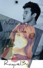 Nada es imposible [Segunda temporada de LHDHS](Cameron Dallas y Tu)[Terminada] by Raquel3c