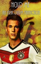 Hold me - Erik Durm by Greta_Rocky