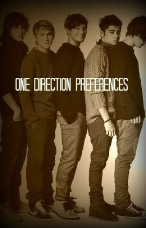 One Direction Preferences - You Find Out His Fear - Wattpad