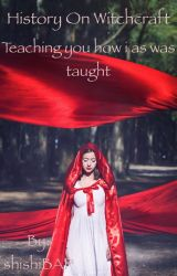 History on Witchcraft (Wicca/Pagan/Draconic) by shishiBAP