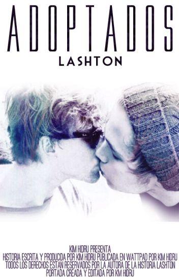 Adoptados || Lashton