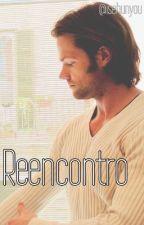 ⋆ Reencontro - Supernatural⋆{hiatus} by isehunyou