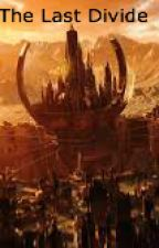 The Last Divide by CarterHerrin