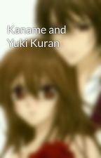 Kaname Kuran and Yuki Kuran book one by KummerKuran