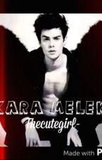 KARA MELEK. by thecutegirl-