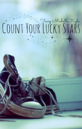 Count Your Lucky Stars by TracyMichelle