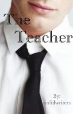 The Teacher by sinfulwriters
