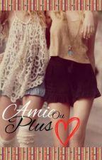 Amie ou Plus by SoulXSoul