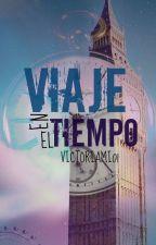 UN VIAJE EN EL TIEMPO by VSM001