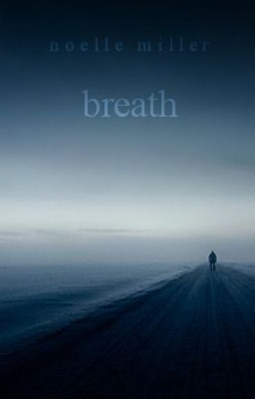 Breath [a poem] by dyingtoshoutout