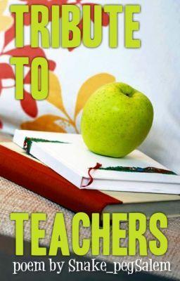 Tribute to teachers essay