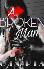 A Broken Man. [Caryl] by PrettyKitten22