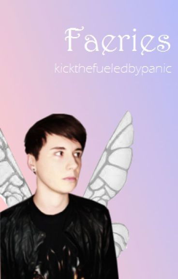 Faeries (Phan) {COMPLETED}