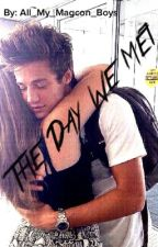The Day We Met (Cameron Dallas) by All_My_Magcon_Boys