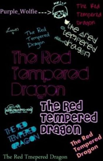 The Red Tempered Dragon