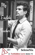 My English Teacher by SeleneNix