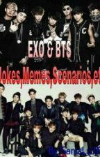 EXO and BTS JOKES,SCENARIOS,MEME,etc by sanialu365