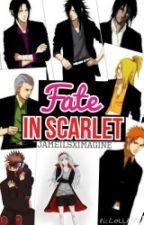 Fate In Scarlet [Akatsuki Mafia] by JameilsxImagine