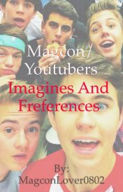 Magcon/YouTubers Imagines and Preferences by OriginalWolfDiaries