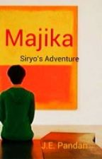 Majika (Siryo's Adventure) by edcent4sure