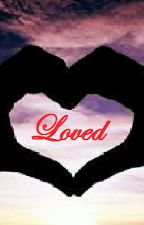 Loved by katycat4eva25