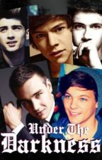 Under The Darkness {One Direction Vampire Fan Fic} by vichopes109