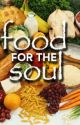 Food for the Soul :) by GorgeousGaiL10