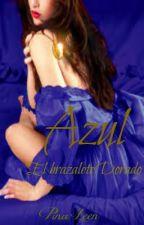 Azul: El brazalete dorado by PinaMilek