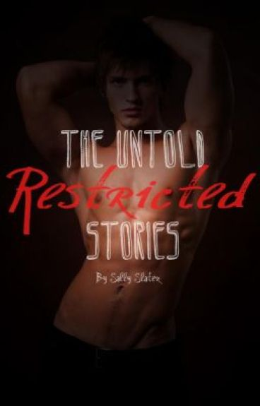 The Untold Restricted Stories (Paladin Spoof/Extras) by SallySlater