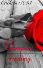 Vampire Academy by cathrine1243