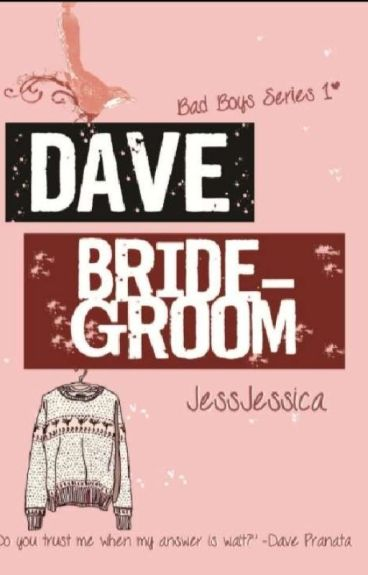 Dave Bridegroom - Bad boys series #1