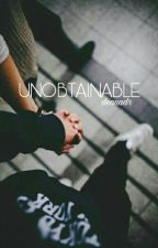 Unobtainable by deanadr